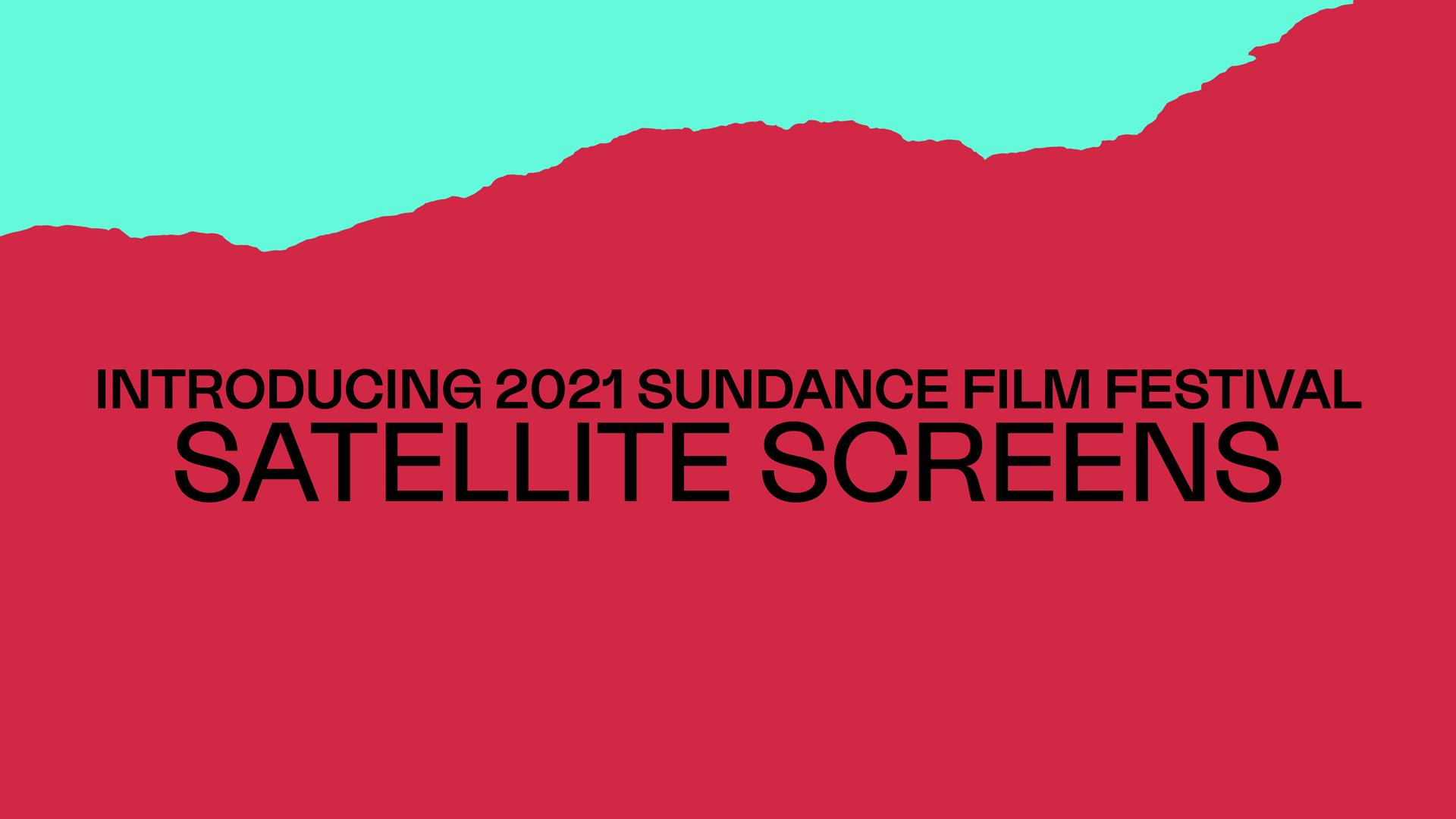 JBFC Partners for 2021 Sundance Film Festival As Sole New York-Area Satellite Screen