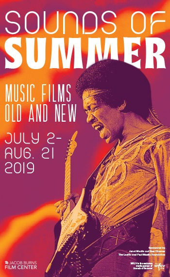 Sounds of Summer 2019: Music Films, Old and New : Jacob Burns Film