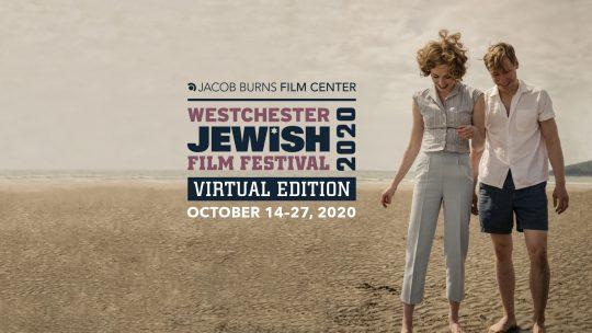 2020 Westchester Jewish Film Festival: Virtual Edition