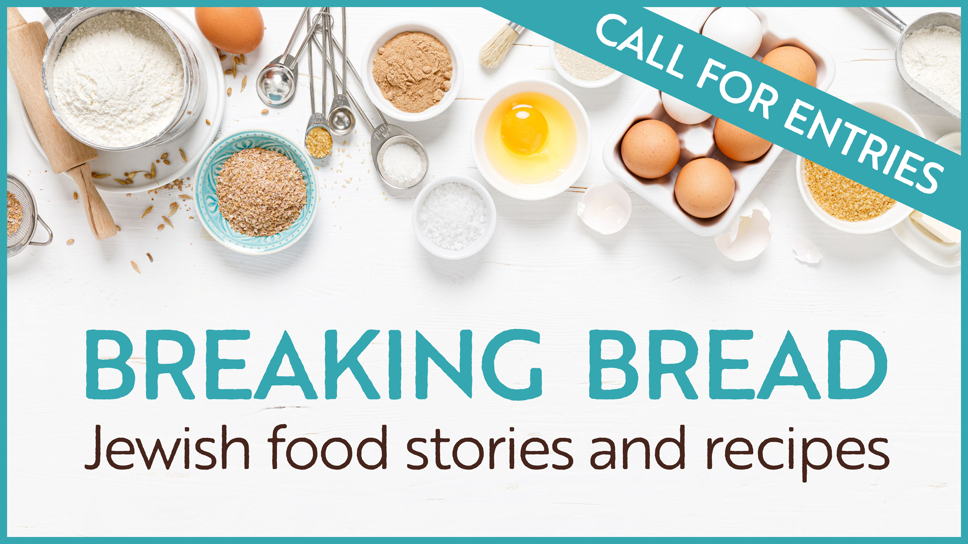 Please Join our New Project Breaking Bread: Jewish Stories and Recipes from the JBFC Community